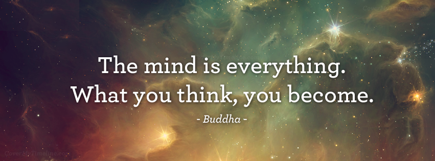 Quote The Mind Is Everything What You Think You Become Buddha